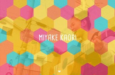 Miyake Kaori 三宅芳 -Official Site-