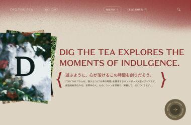 DIG THE TEA